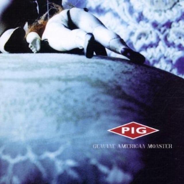 Pig GENUINE AMERICAN MONSTER CD