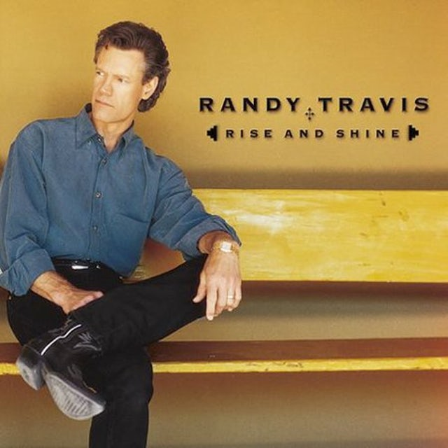 Randy Travis RISE & SHINE CD