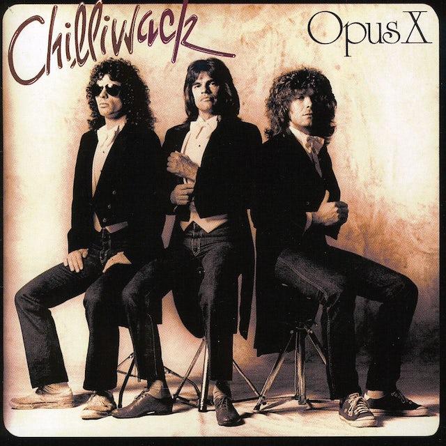 Chilliwack OPUS X CD