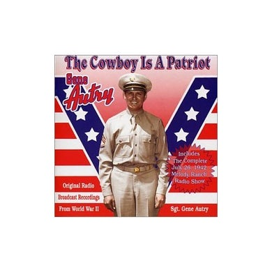 Gene Autry COWBOY IS A PATRIOT CD