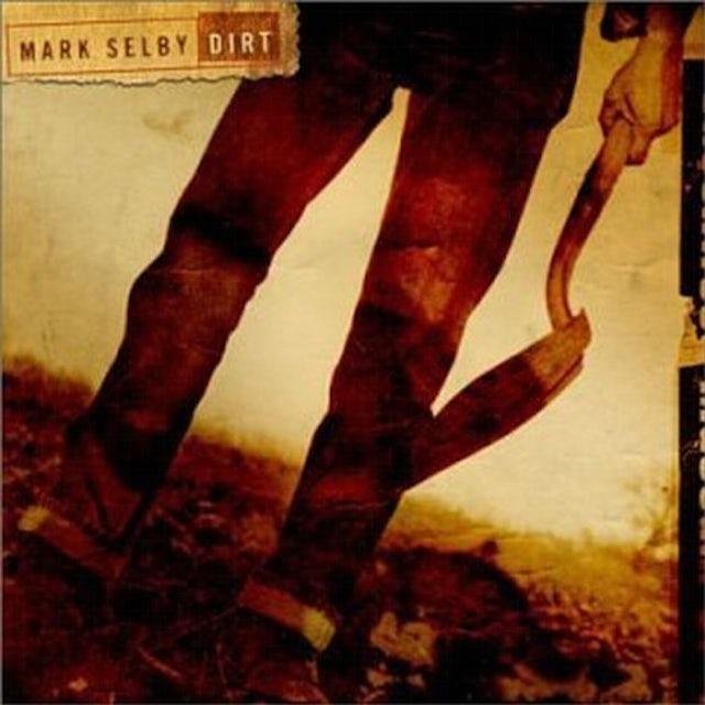 Mark Selby DIRT CD