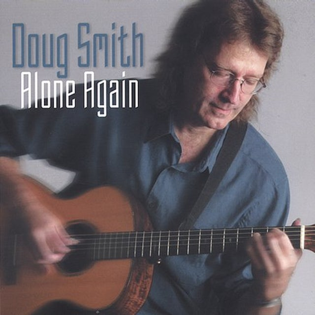 Doug Smith ALONE AGAIN CD
