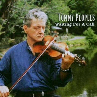 Tommy Peoples WAITING FOR A CALL CD