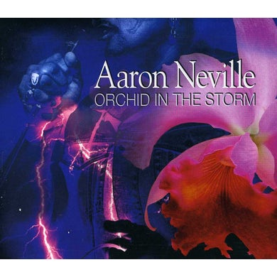 Aaron Neville ORCHID IN THE STORM CD