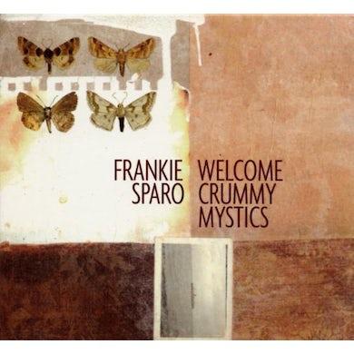 Frankie Sparo WELCOME CRUMMY MYSTICS CD