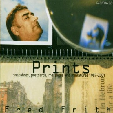 Fred Frith PRINTS CD