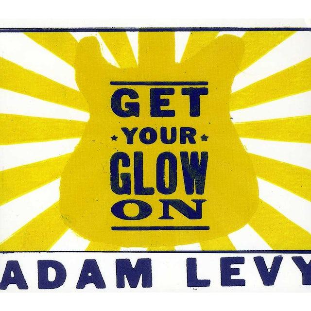 Adam Levy GET YOUR GLOW ON CD