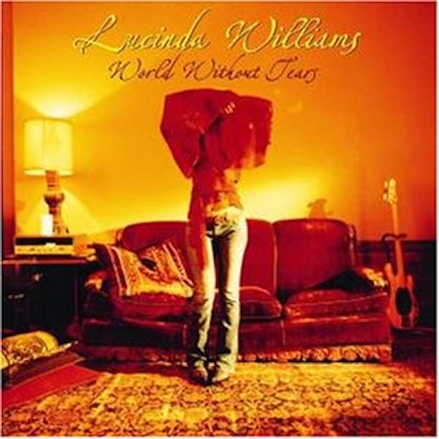 Lucinda Williams WORLD WITHOUT TEARS Vinyl Record