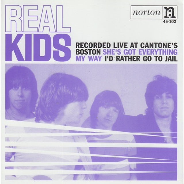The Real Kids SHE'S GOT EVERYTHING / MY WAY Vinyl Record
