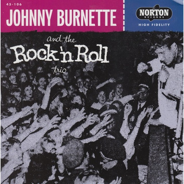Johnny Burnette TEAR IT UP / OH BABY BABE Vinyl Record