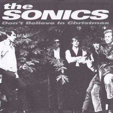 Sonics I DON'T BELIEVE IN SANTA CLAUS / SANTA CLAUS (Vinyl)