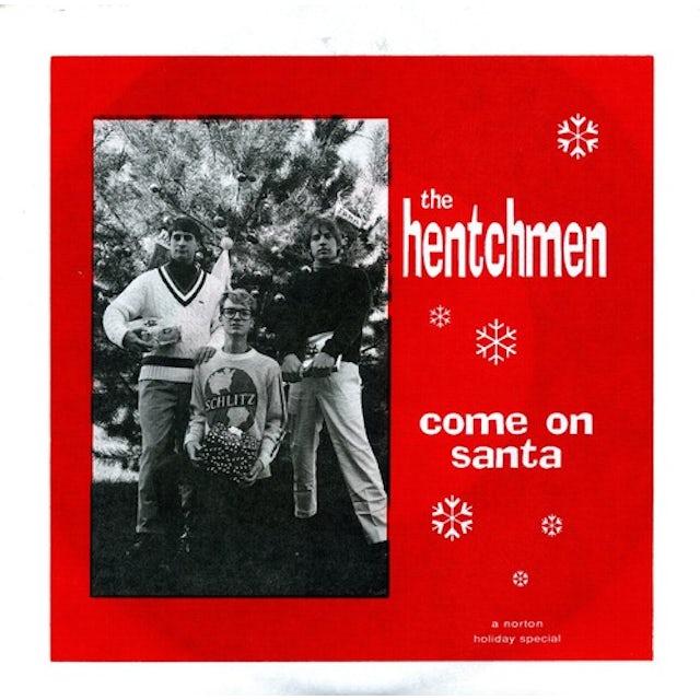 Hetchmen COME ON SANTA / MERRY CHRISTMAS BABY Vinyl Record