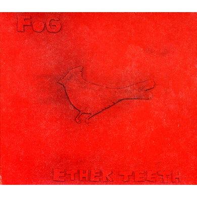 Fog ETHER TEETH CD