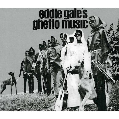 EDDIE GALE'S GHETTO MUSIC CD