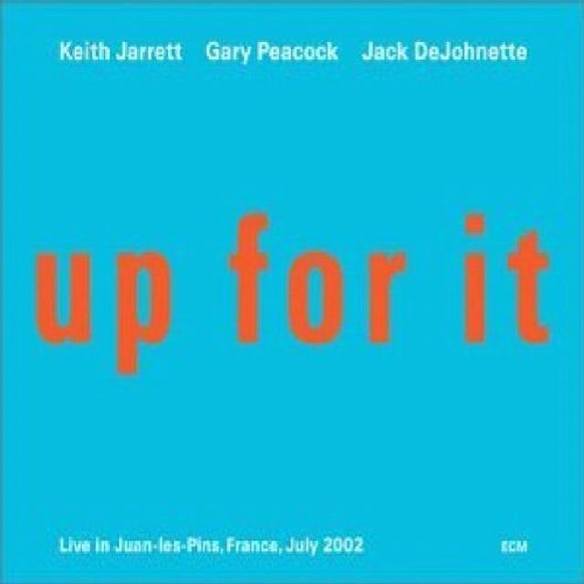 Keith Jarrett UP FOR IT: LIVE IN JUAN-LES-PINS CD