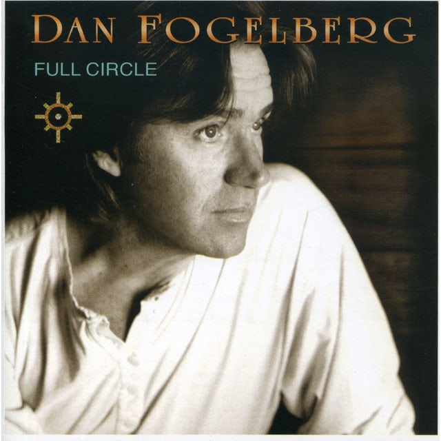 Dan Fogelberg FULL CIRCLE CD
