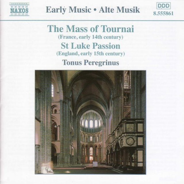 Tonus Peregrinus MASS OF TOURNAI / ST LUKE PASSION CD