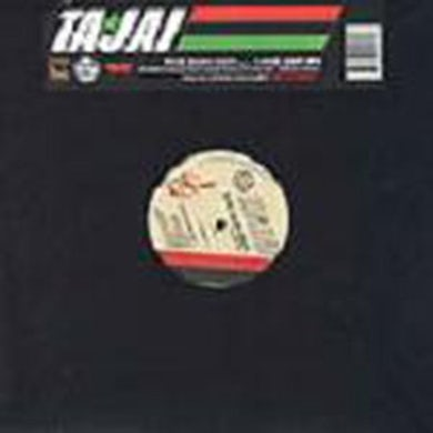 Tajai DUM DUM (X3) / WHO GOT IT (X3) Vinyl Record