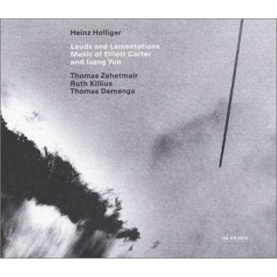 Heinz Holliger LAUDS & LAMENTATIONS: MUSIC OF ELLIOT CARTER & YUN CD