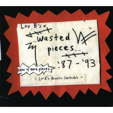 Sentridoh LOU B'S WASTED PIECES 87-93 CD