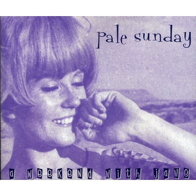 Pale Sunday WEEKEND WITH JANE CD