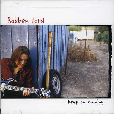 Robben Ford KEEP ON RUNNING CD