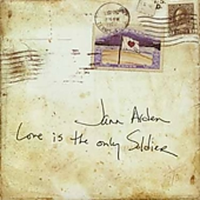 Jann Arden LOVE IS THE ONLY SOLDIER CD
