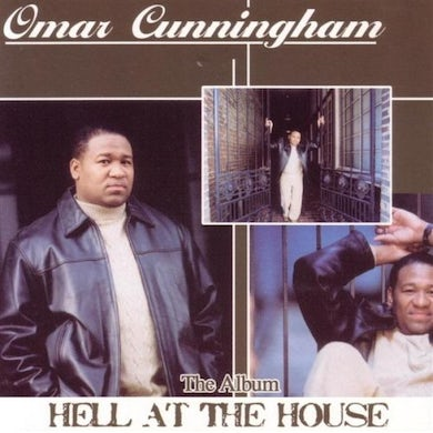 Omar Cunningham HELL AT THE HOUSE CD