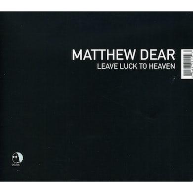 Matthew Dear LEAVE LUCK TO HEAVEN CD
