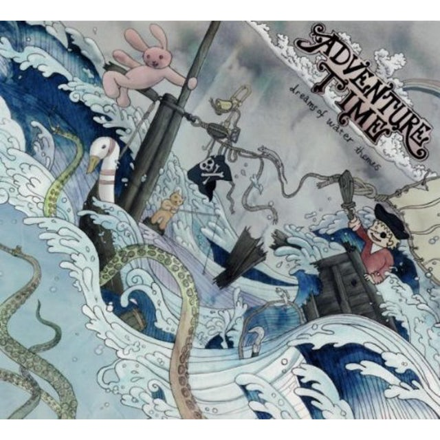 Adventure Time DREAMS OF WATER THEMES CD
