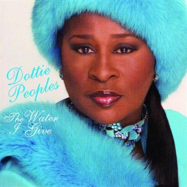 Dottie Peoples WATER I GIVE CD