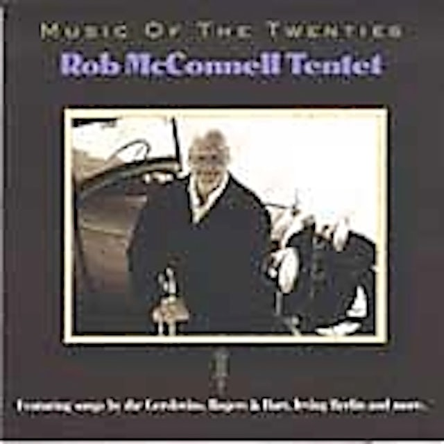 Rob McConnell MUSIC OF THE TWENTIES CD