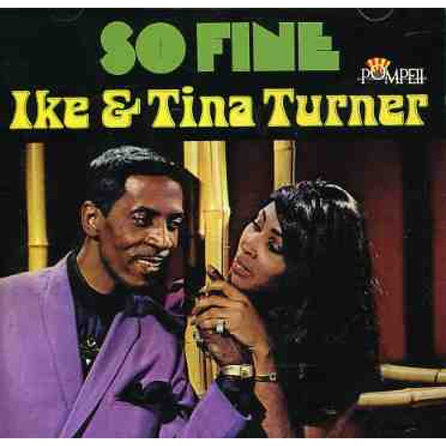 Ike Turner & Tina SO FINE: THE POMPEII SESSIONS CD