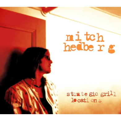 Mitch Hedberg STRATEGIC GRILL LOCATIONS CD