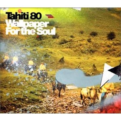 Tahiti 80 WALLPAPER OF SOUL CD