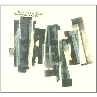 The Mountain Goats WE SHALL ALL BE HEALED CD