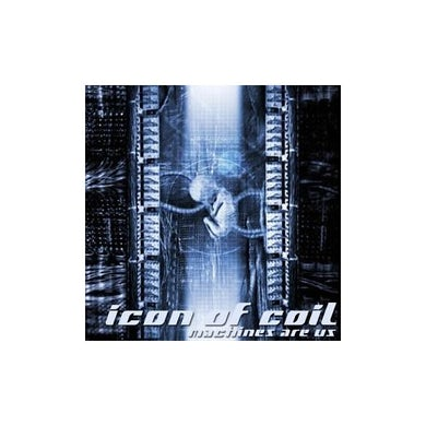 Icon of Coil MACHINES ARE US CD