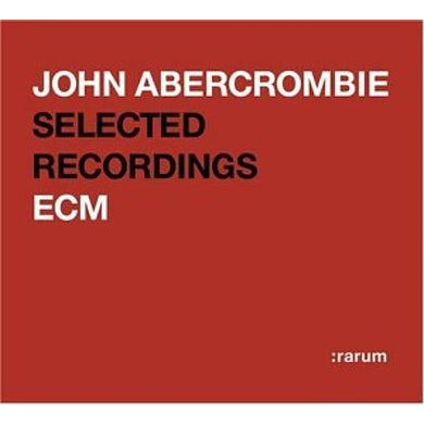 John Abercrombie RARUM XIV: SELECTED RECORDINGS CD