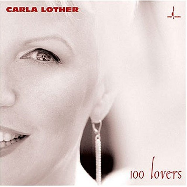 Carla Lother 100 LOVERS CD