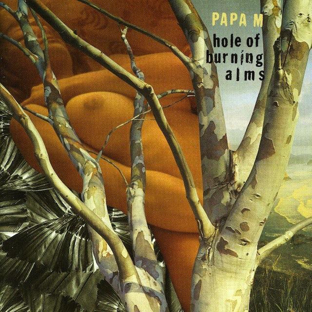 Papa M HOLE OF BURNING ALMS CD