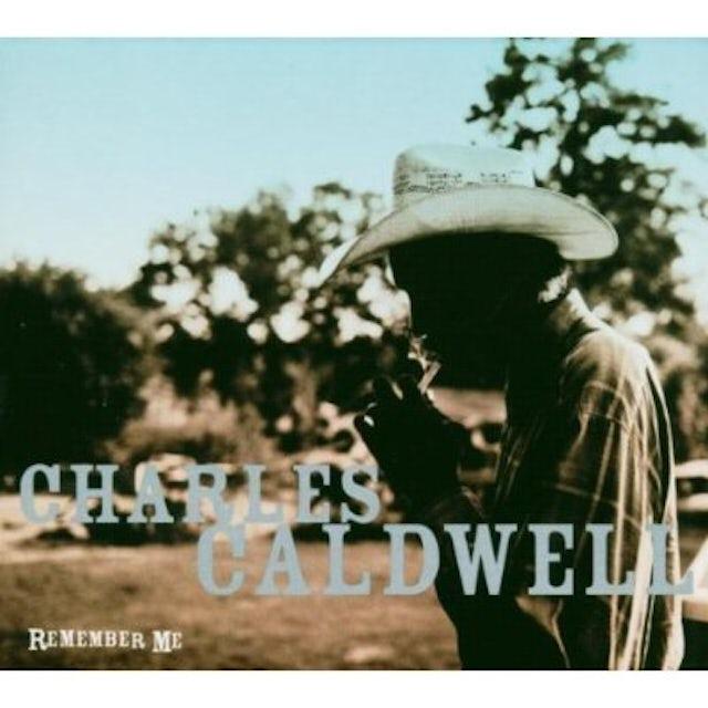 Charles Caldwell REMEMBER ME CD