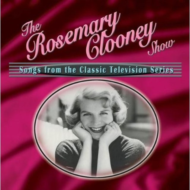 Rosemary Clooney SHOW: SONGS FROM CLASSIC TV SERIE CD