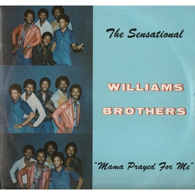 Williams Brothers MAMA PRAYED FOR ME CD