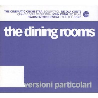 The Dining Rooms VERSIONI PARTICOLARI CD