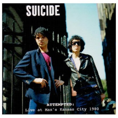 Suicide ATTEMPTED: LIVE AT MAX'S KANSAS CITY 1980 CD