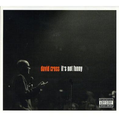 David Cross IT'S NOT FUNNY CD