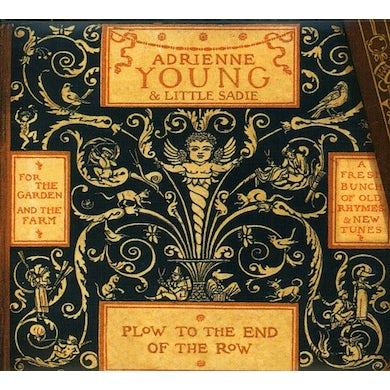 Adrienne Young PLOW TO THE END OF THE ROW CD