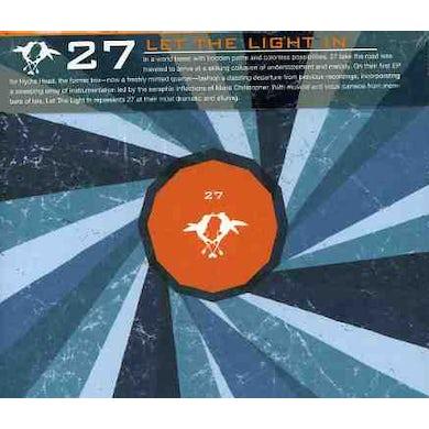 27 LET THE LIGHT IN CD