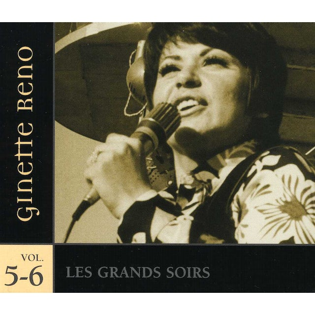 Ginette Reno GRANDS SOIRS 5 & 6 CD