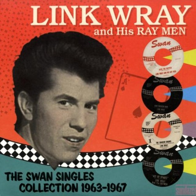 Link Wray SWAN SINGLES COLLECTION 1963-1967 Vinyl Record